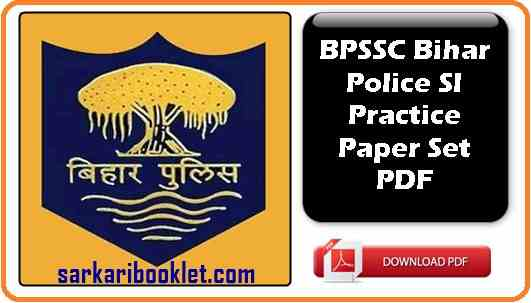 Photo of BPSSC Bihar Police SI Practice Set PDF Syllabus Download