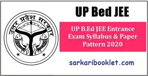 UP B.Ed JEE Entrance Exam Syllabus & Paper Pattern 2020